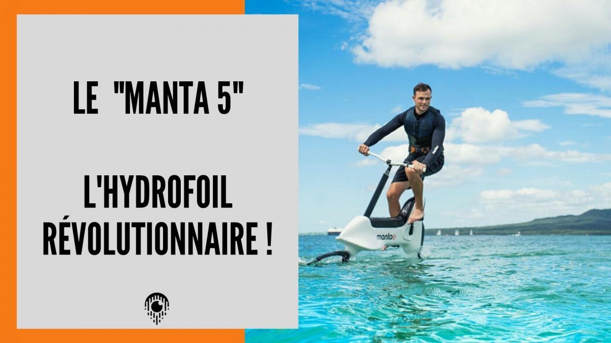 Manta5 , faire du Velo sur l'eau c'est possible !