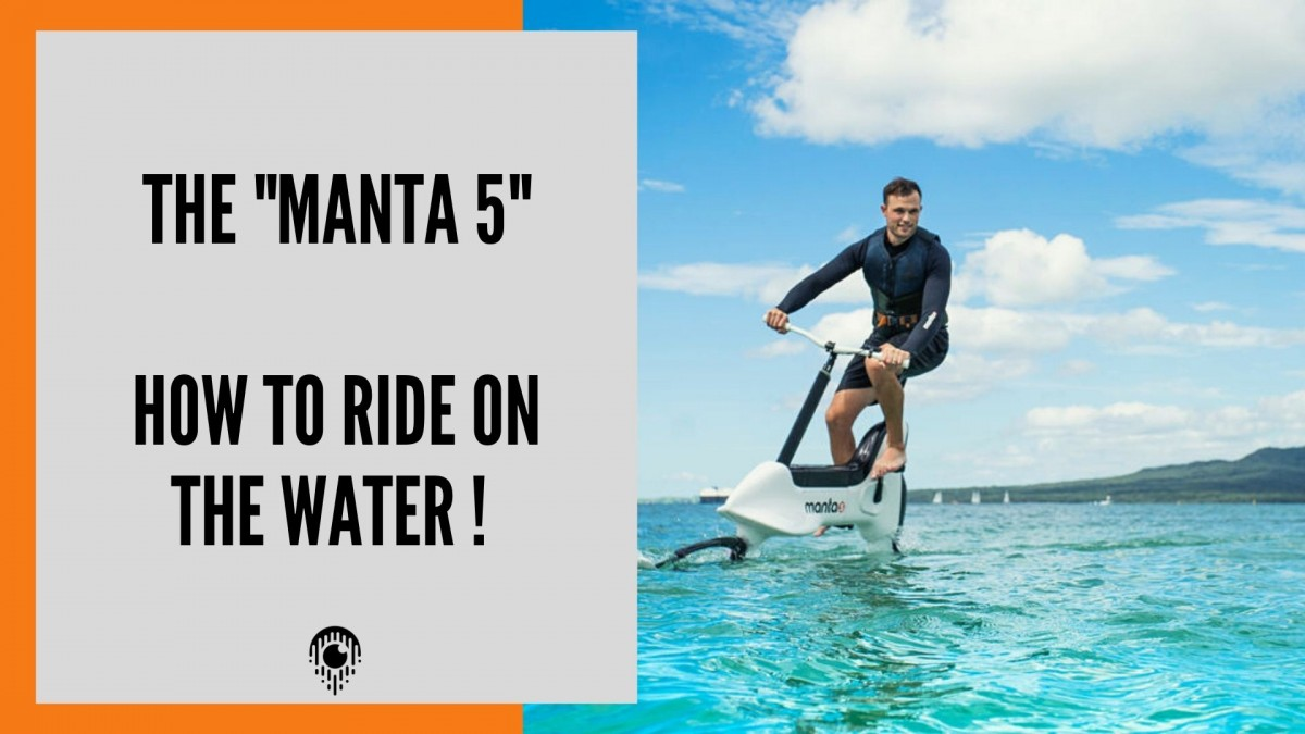 Manta5 , Cycling on the water never be so easy !