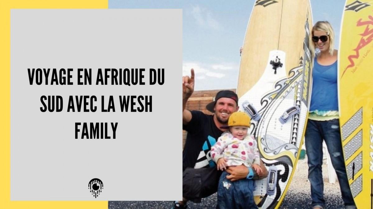 Voyage en Afrique du Sud avec la Wesh Family