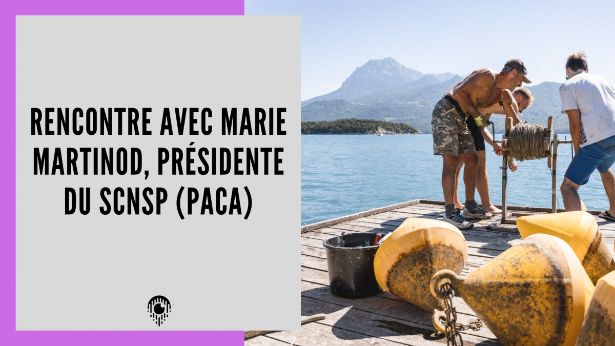 Rencontre avec Marie Martinod, Présidente du SCNSP.