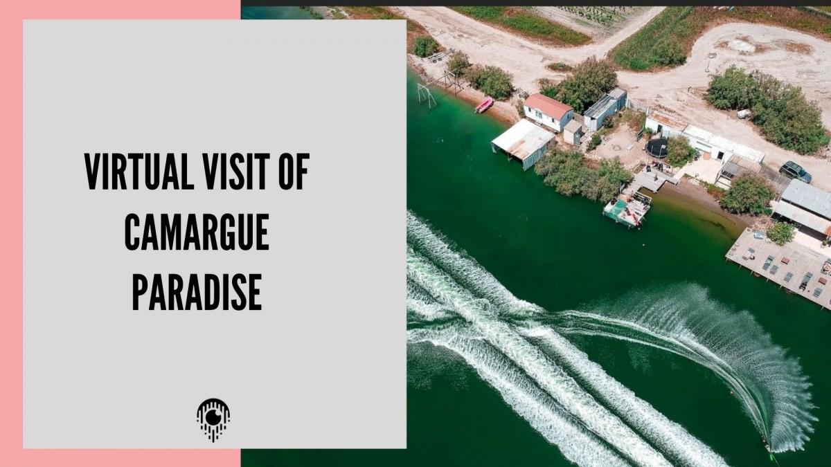Virtual visit of Camargue Paradise