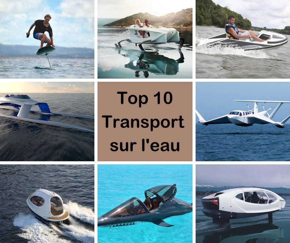 Top 10 des moyens de transport les plus cool sur l'eau