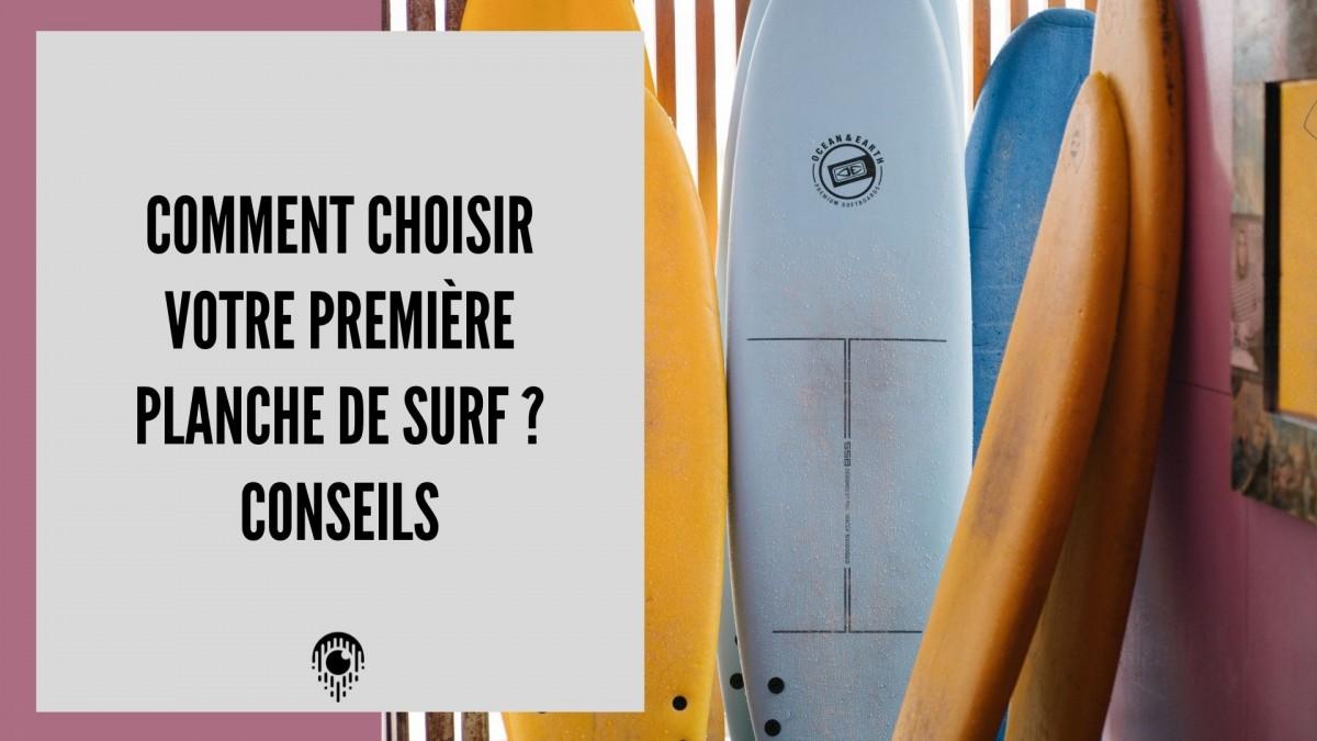 Comment choisir votre première planche de surf ? Conseils