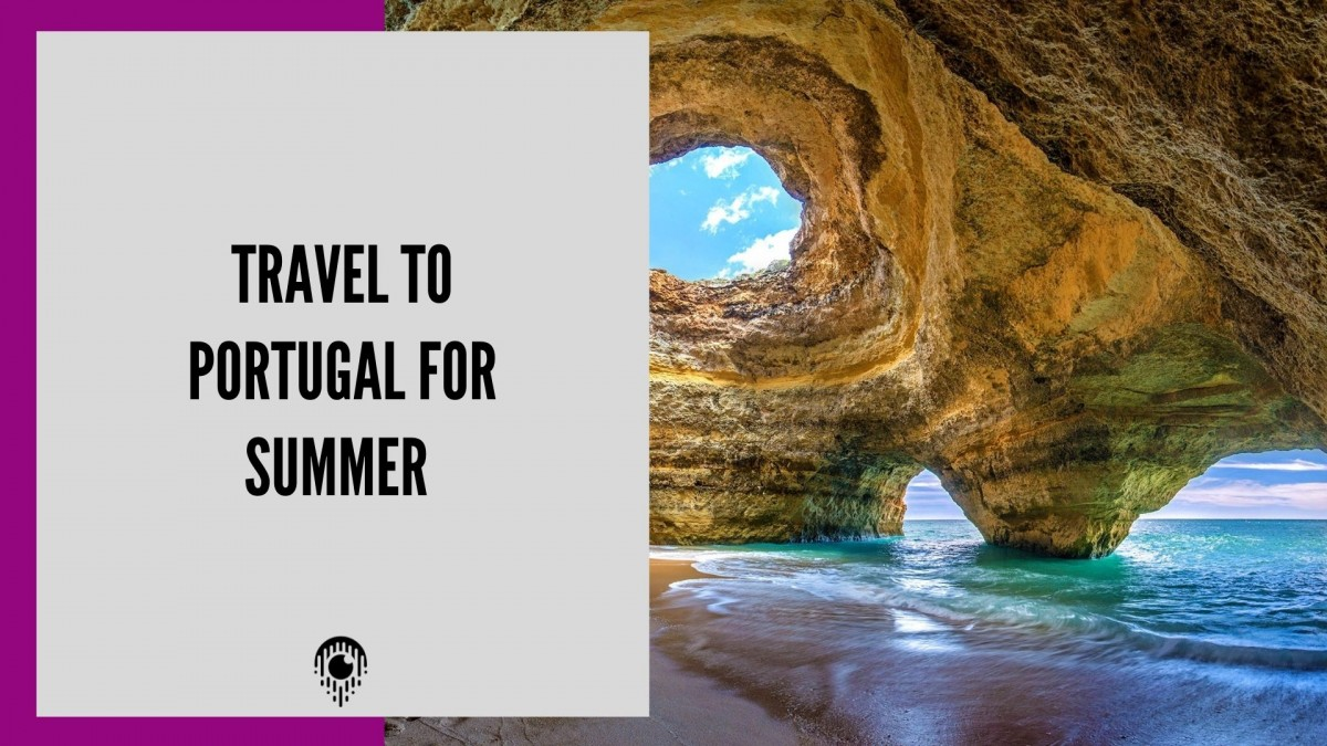 Go to Portugal for this summer