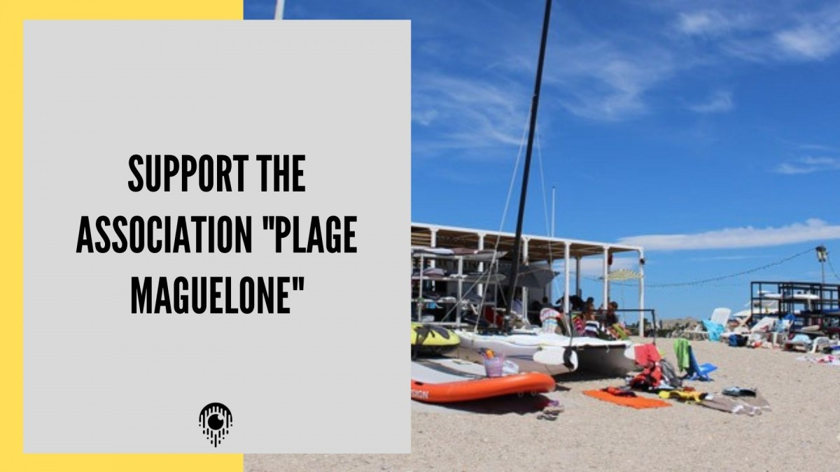 Support the association Plage Maguelone