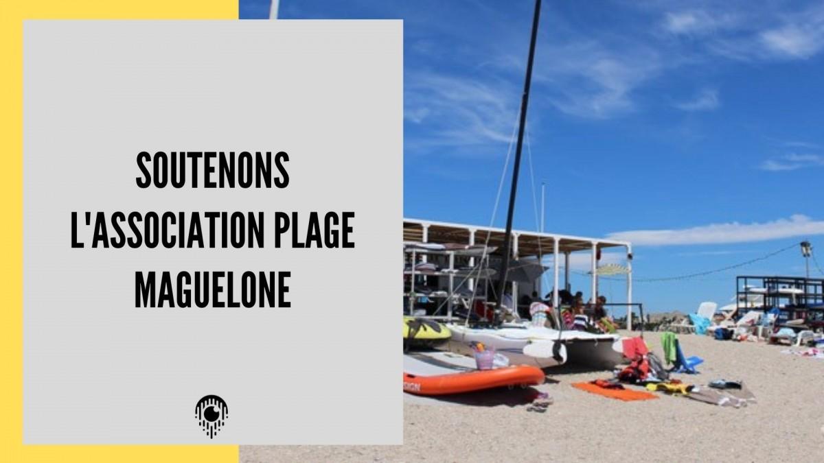 Soutenons l'association Plage Maguelone