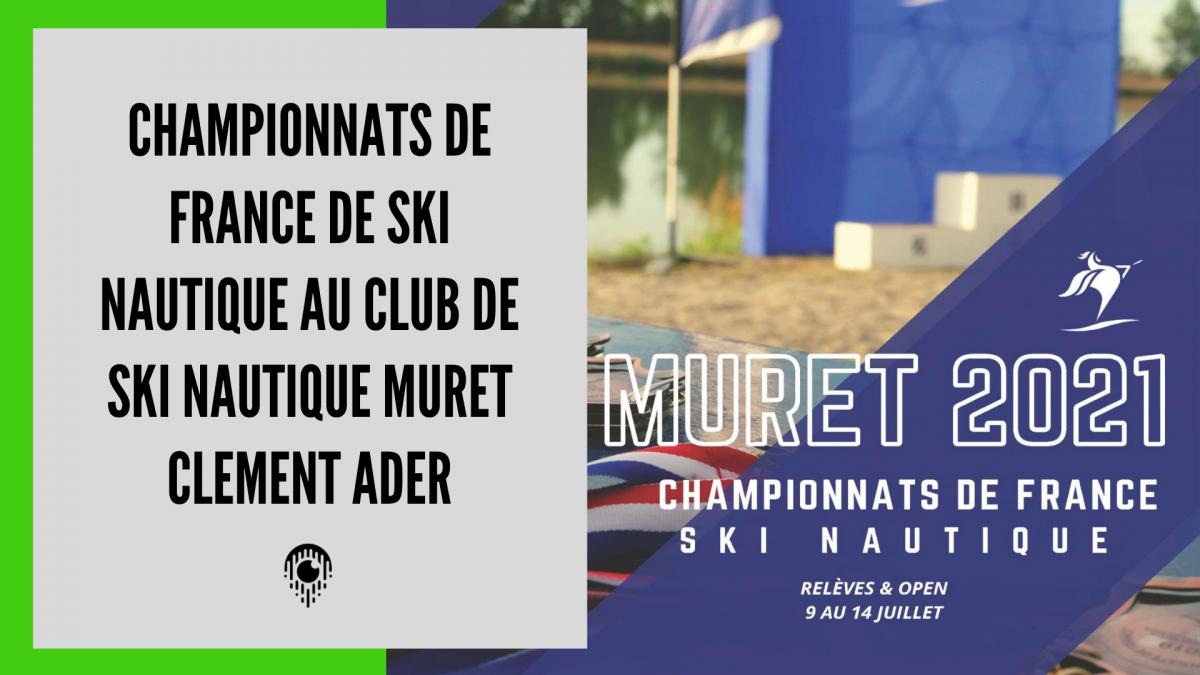 Championnats de France de Ski Nautique au SNMCA