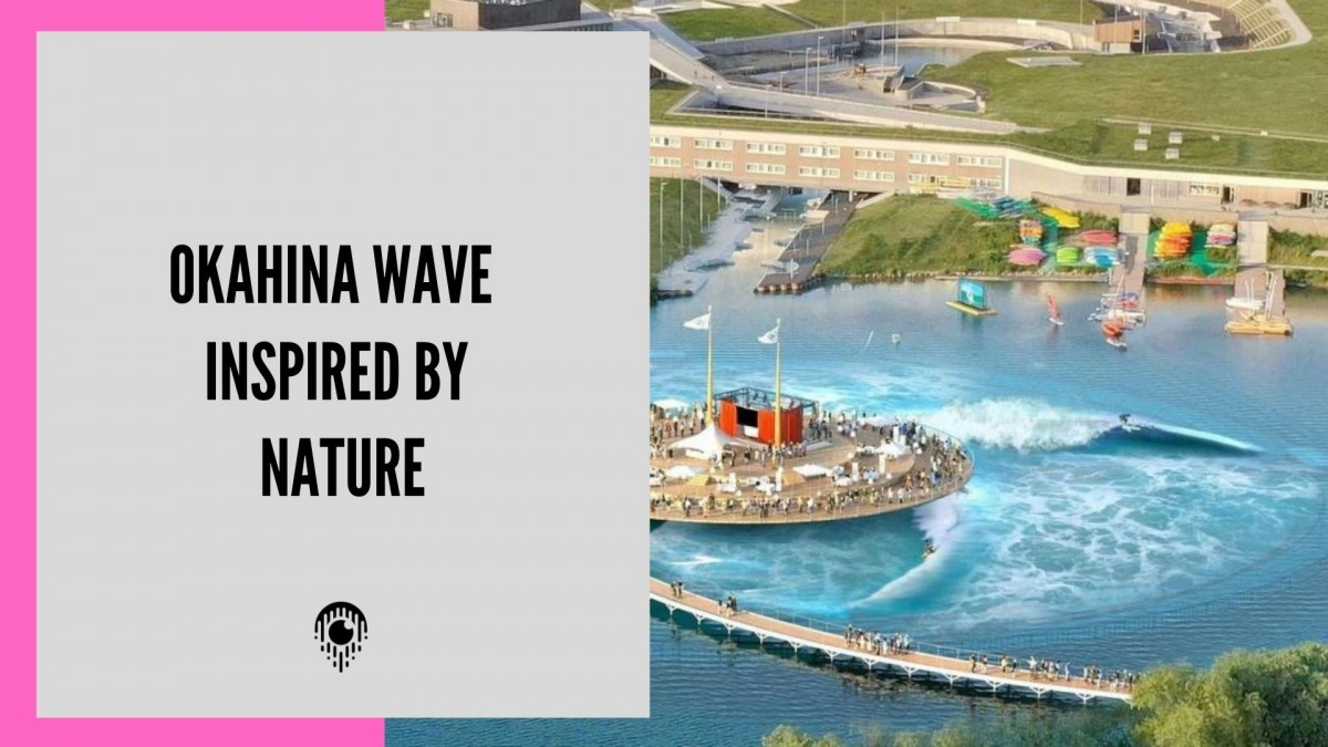 OKAHINA WAVE | Inspired by nature